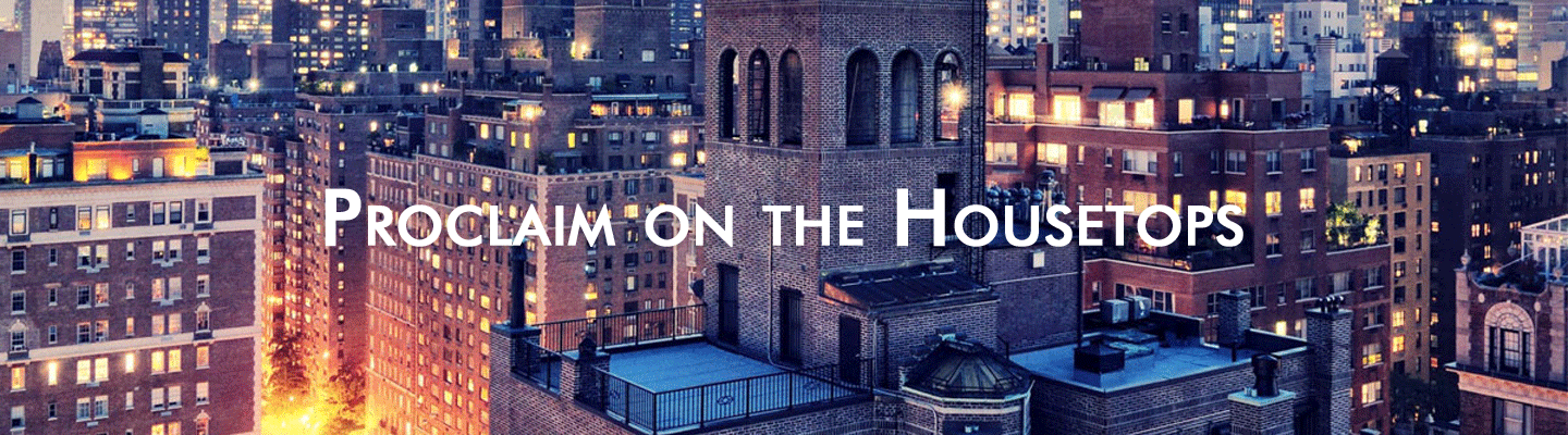 proclaim on the housetops
