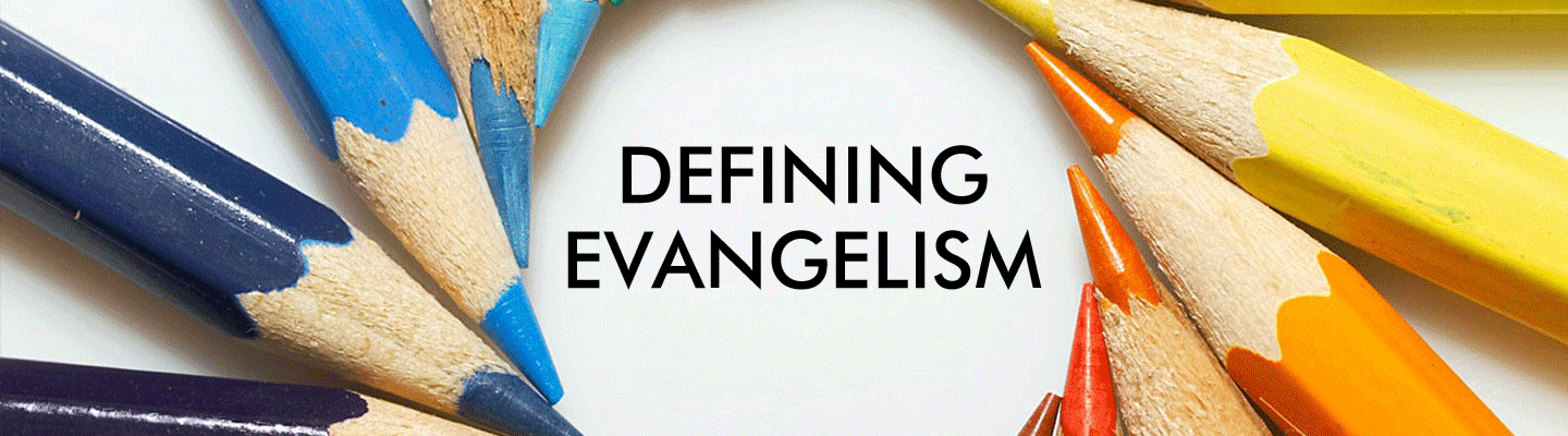 what is evangelism?