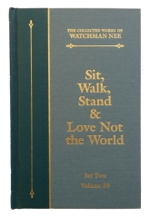 Love not the World Watchman Nee LSM