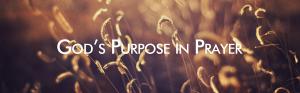 God's-purpose-in-prayer