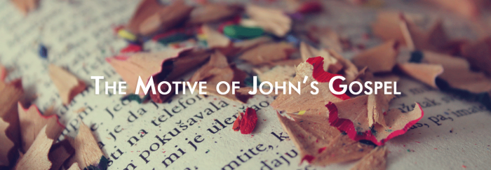 motive of John's gospel