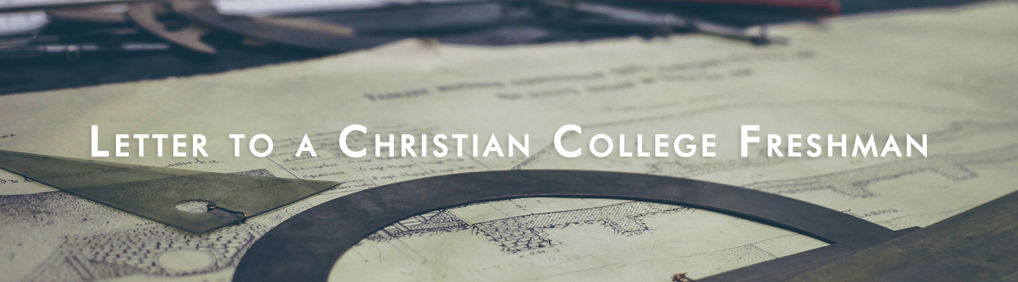 letter to a christian college freshman