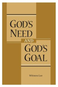gods-need-and-gods-goal